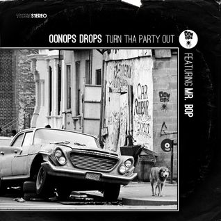 Oonops Drops - Turn Tha Party Out