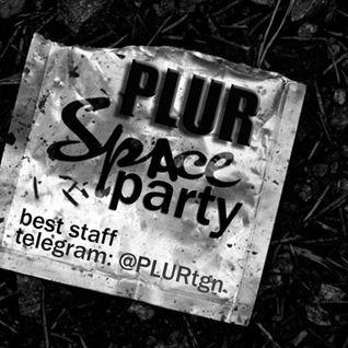 PLUR: Spi̶ace Party 15/04/2016