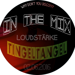 Tingeltangel - Mix Tape - 02.06.2016
