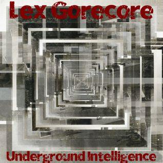 Ն૯૪ ૭૦Ր૯८૦Ր૯ ~ Underground Intelligence