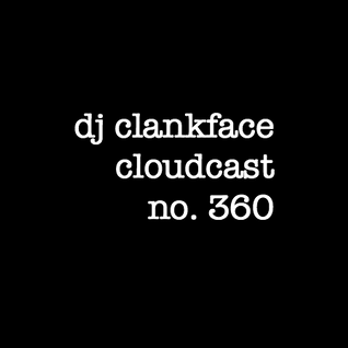 DJ CLANKFACE'S Q-RATED MIXTAPE 360
