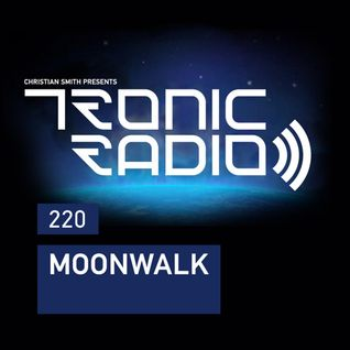 Tronic Podcast 220 with Moonwalk