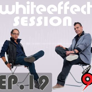 Stroke 69 - Whiteeffect Session - ep 19