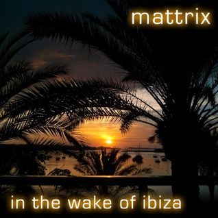 In the Wake of Ibiza
