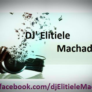 DJ Set La Vida Bela - Elitiele Machado