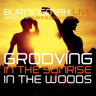 Burningmax Live @ BBB 2015 | Grooving in the Sunrise