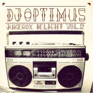 DJ Optimus - Jukebox Delight vol.2