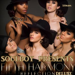 fifth harmony reflection deluxe nonstopmix with extra's