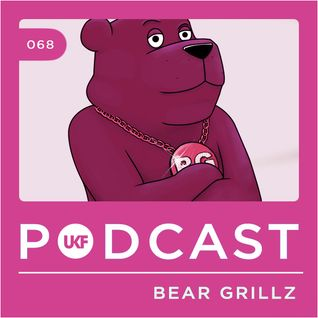 UKF Music Podcast #68 - Bear Grillz