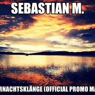 Sebastian M. - Sommernachtsklänge (Official Promo Mai)