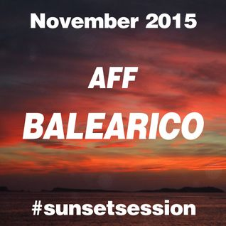 2015 NOVEMBER - AFF BALEARICO Sunset Session