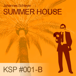 KSP #001-B - Johannes Schleyer - Summer House