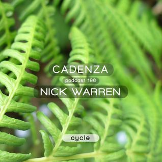 Cadenza Podcast | 196 - Nick Warren (Cycle)