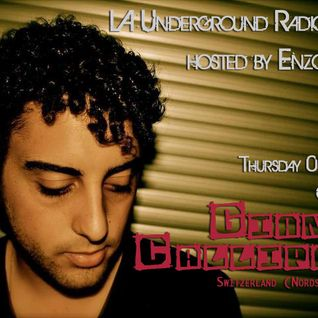 LA Underground Radio Show w/ GIANNI CALLIPARI (Nordstern/Basel) hosted by Enzo Muro