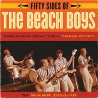 "Mark Dillon talks about his book ""Fifty Sides of The Beach Boys"" on Oldies Without Borders"