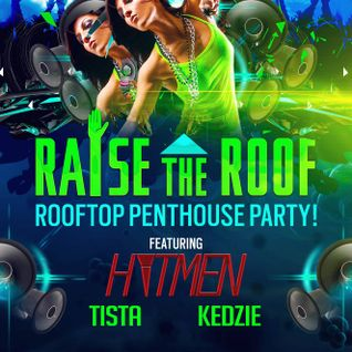 Hitmen - Raise The Roof (7-12-14)