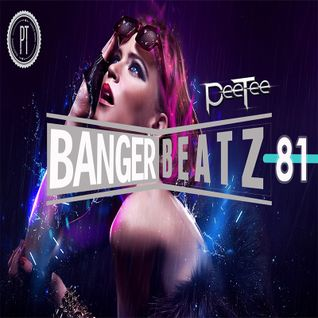 "PeeTee ""Bangerbeatz"" 81 - New Electro & House Club Mix"