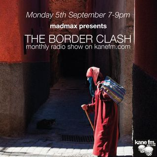 The Border Clash Show on Kane FM 06/09/16