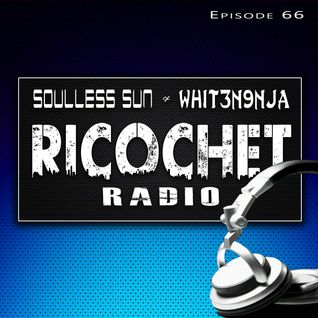 Ricochet Radio Episode 066