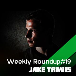 Jake Travis - Weekly Roundup #19