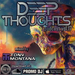 Deep Thoughts podcast # 17 with Dj Tony Montana (Nu-Disco Version) [MGPS 89,5 FM] 18.06.2016