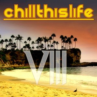Tom Carmine - Chill This Life Compilation Vol.8