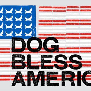 DOG BLESS AMERICA   -  Drum & Bass AnthropoMix