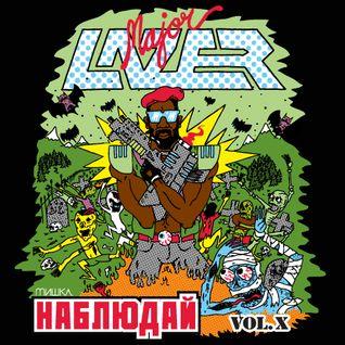 Keep Watch Vol. X: Major Lazer!