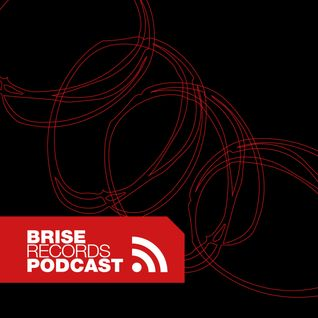 Brise Podcast #21.1 - Mixed by Wollion