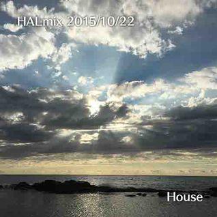2015/10/22 HALmix House ver.