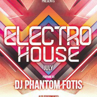 Electro House July DJ Phantom Fotis