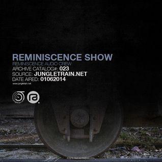 Reminiscence Show 01062014 @ Jungletrain.net