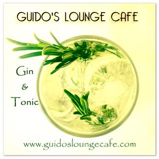 Guido's Lounge Cafe Broadcast 0235 Gin & Tonic (20160902)