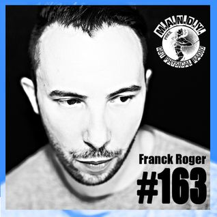 M.A.N.D.Y. presents Get Physical Radio #163 mixed by Franck Roger