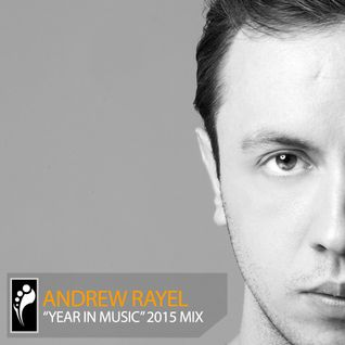 "Andrew Rayel ""Year In Music"" 2015 Mix"