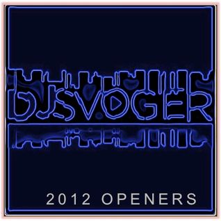 DJ Svogers Best Opening Tracks of 2012
