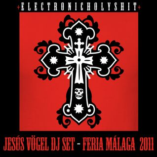 Jesús Vögel DJ Set at Feria de Málaga 2011