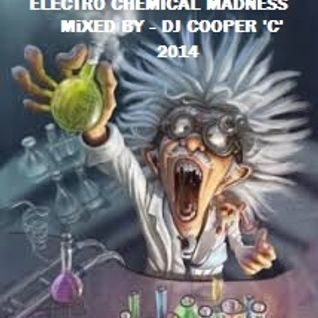 Electro Chemical Madness 2014 - Dj Cooper C