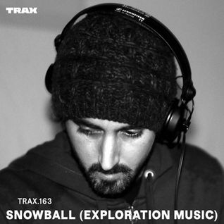 TRAX.163 SNOWBALL (EXPLORATION MUSIC)