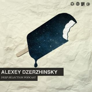 Alexey Dzerzhinsky Deep Selection Podcast#08