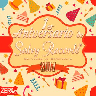 9. 1er Aniversario Salvy Records 2014 Sandungueo Prod. DJ Lara (LCE)