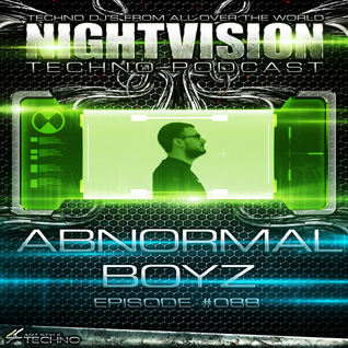 88_abnormal_boyz_-_nightvision_techno_podcast_88_pt2
