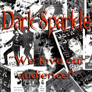 "Dark Sparkle: ""We Love Our Audience!"""