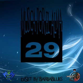 Musica por el Alma 29 - Chillout & Lounge Sensation - DjSet by BarbaBlues