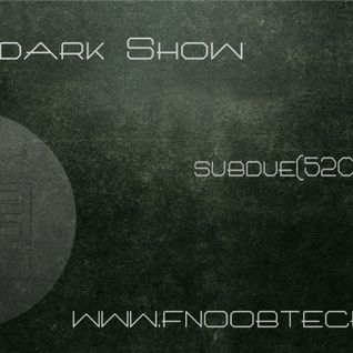 The Afterdark show Subdue(520) & Dh@t