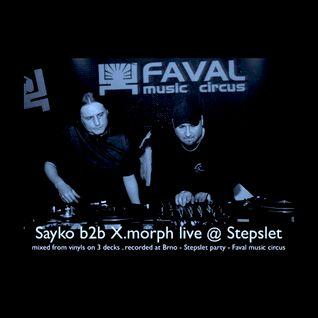 Sayko b2b X.morph live @ Stepslet 9.1.2015