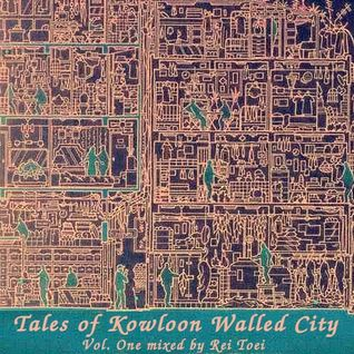 Tales of Kowloon Walled City