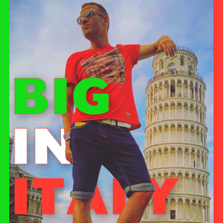 Big in Italy - Live from Nikki Beach - August 2016