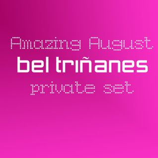 Amazing August - Bel Triñanes Set