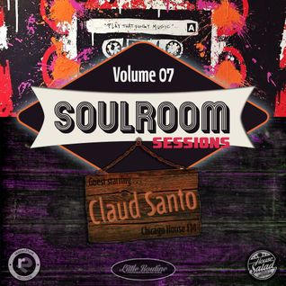 Soul Room Sessions Volume 7 - Claud Santo - Colours of House/CHFM - Switzerland